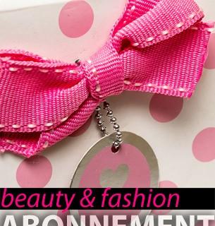 beauty & fashion abonnement