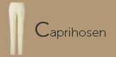 Caprihosen